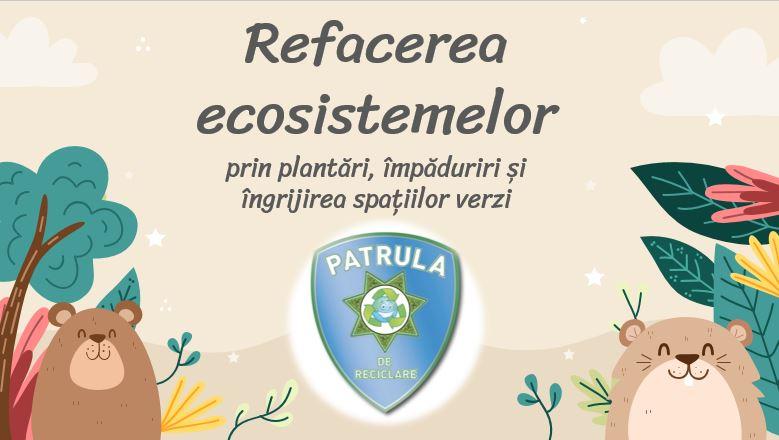 ecosisteme, biodiversitate, restaurarea ecosistemelor